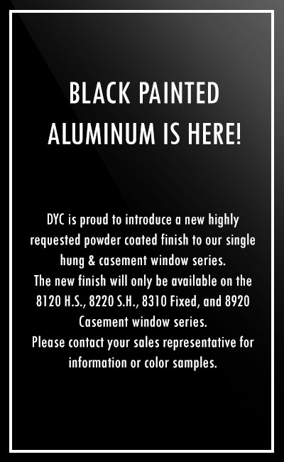 Black Painted Aluminum is Here